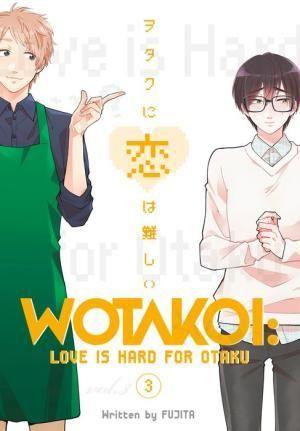 Wotakoi: Love Is Hard for Otaku, Volume 3 - Paperback