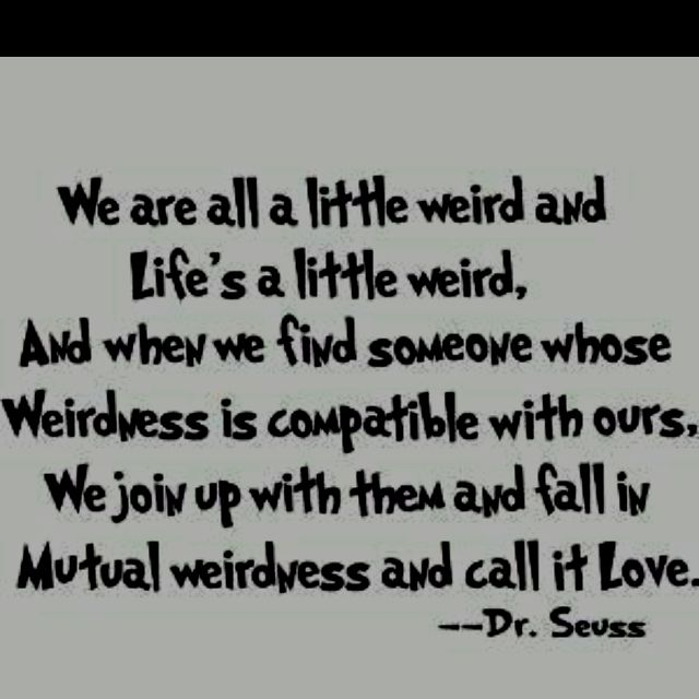 Unique Quotes About Being Weird 3