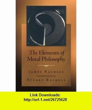 The elements of moral philosophy 9780078038242 james rachels the elements of moral philosophy james rachels stuart rachels fandeluxe Gallery