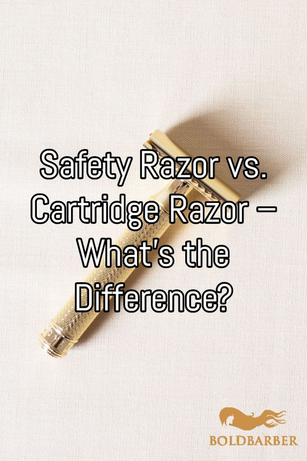 Safety Razor vs. Cartridge Razor What's the Difference
