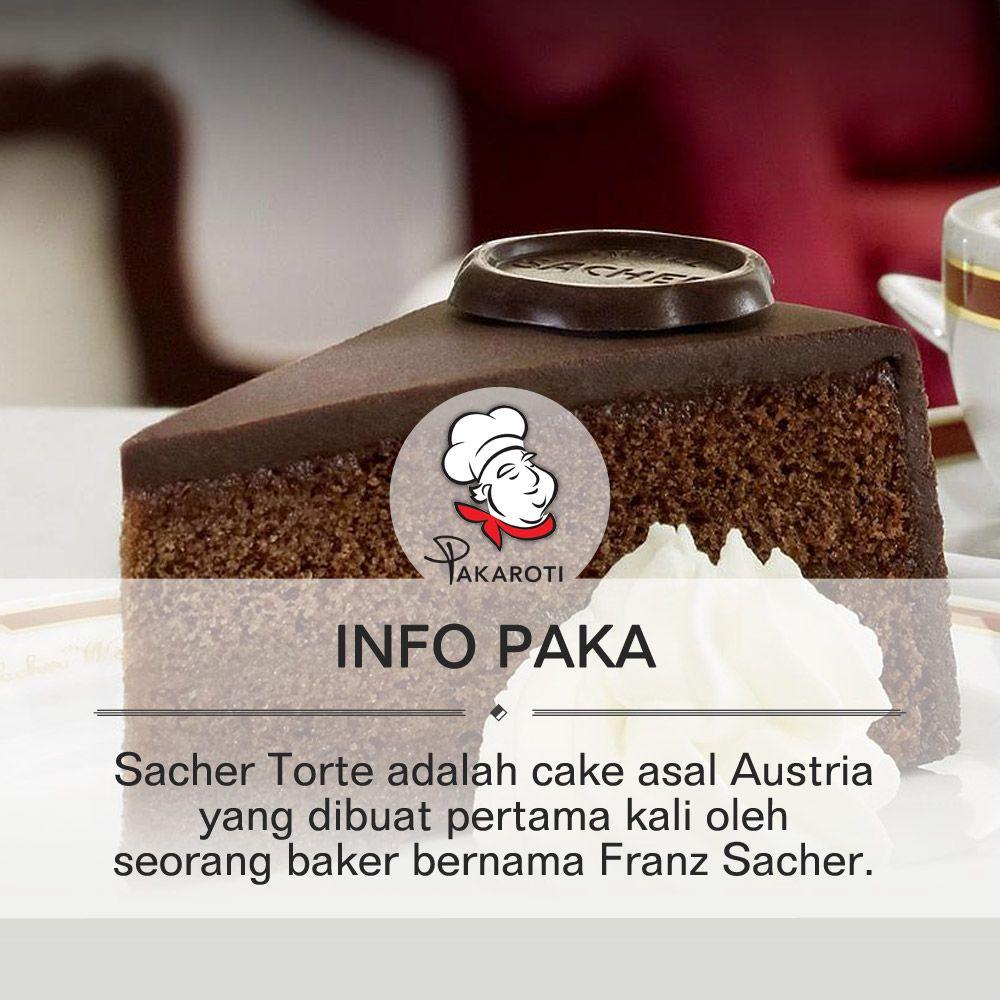 Sacher Torte Adalah Cake Asal Austria Yang Dibuat Pertama Kali Oleh Seorang Baker Bernama Franz Sacher Pada Saat Itu Sacher Senga Torte Kue Cokelat Kue Lapis