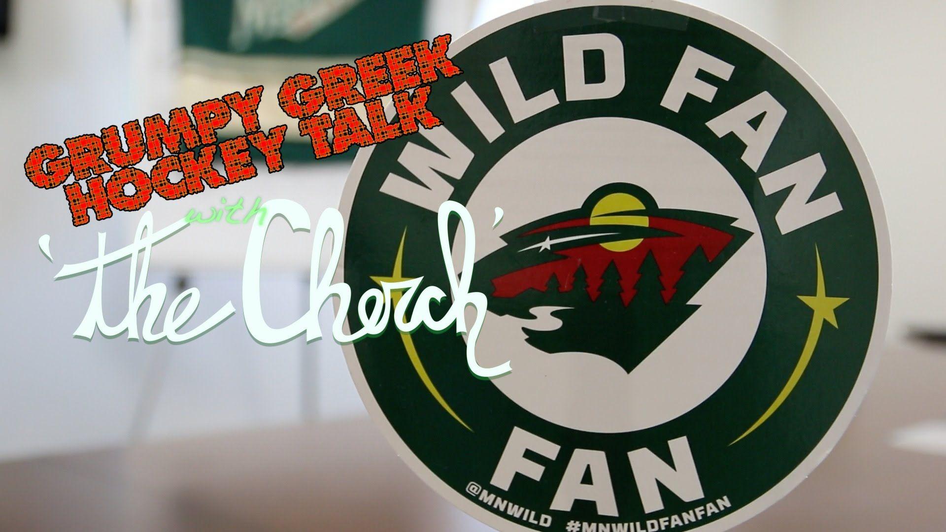Grumpy Greek Hockey Talk With The Cherch Morrie S 394 Hyundai Epis Minnesota Wild Hockey Wild Hockey Hockey
