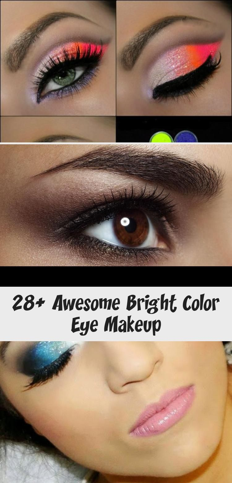 28 Awesome Bright Color In 2020 With Images Eye Makeup