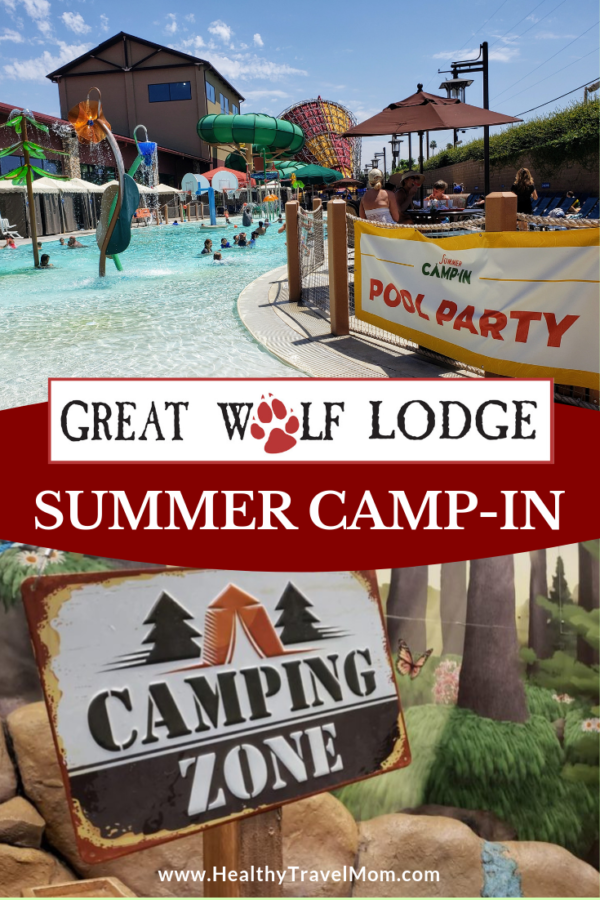 Summer Camp-In at Great Wolf Lodge - California Family ...