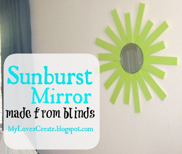 sunburst mirror from old blinds