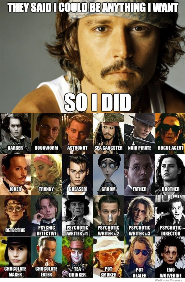 They Said I Could Be Anything Johnny Depp Edition With Images