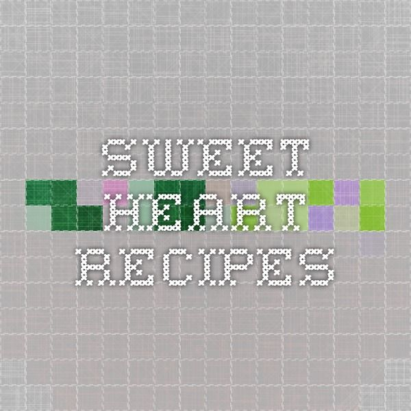 Sweet Heart - Recipes