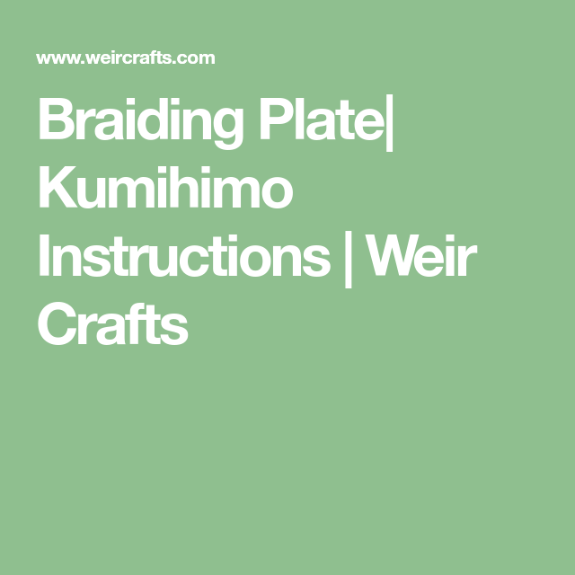 Kumihimo Instructions
