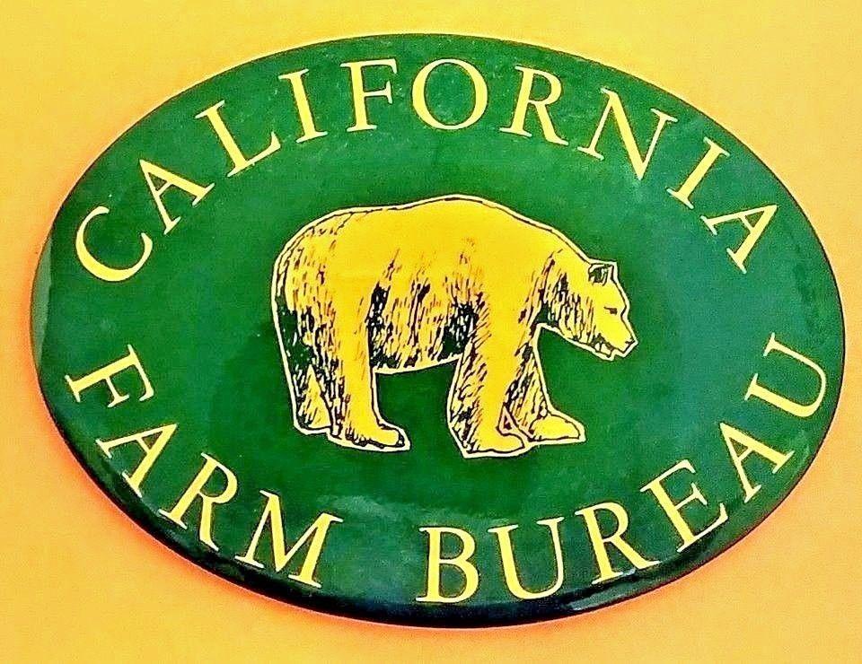 CALIFORNIA FARM BUREAU Farm Insurance Promotional Button