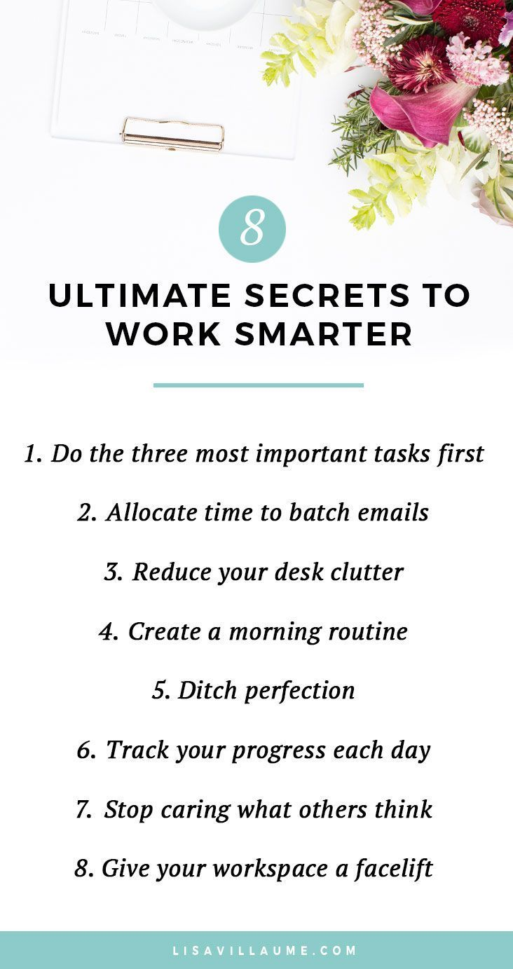 The 8 Ultimate Secrets To Work Smarter Not Harder Work