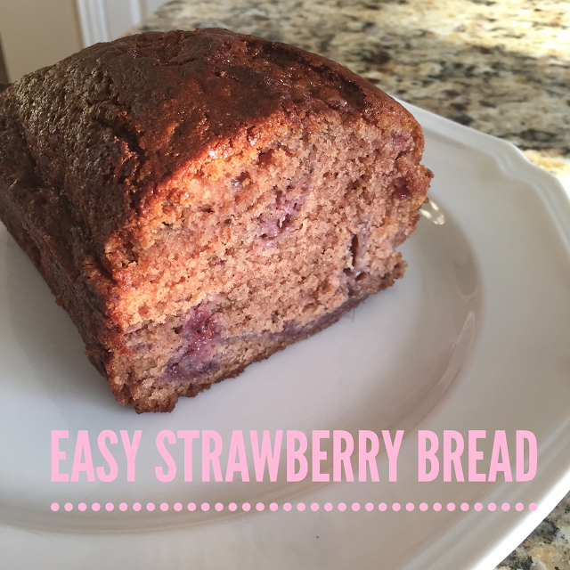 Life as the Mrs.: Thoughts for Thursday: Easy Strawberry Bread Recipe