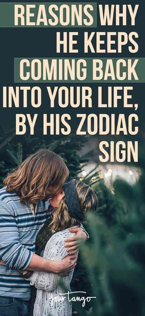 Why He Keeps Coming Back To You, According To Astrology