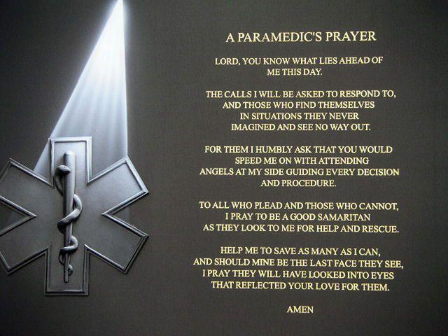3b4a45ec51 Paramedic Prayer. Made me tear up... | Makes my heart happy ...