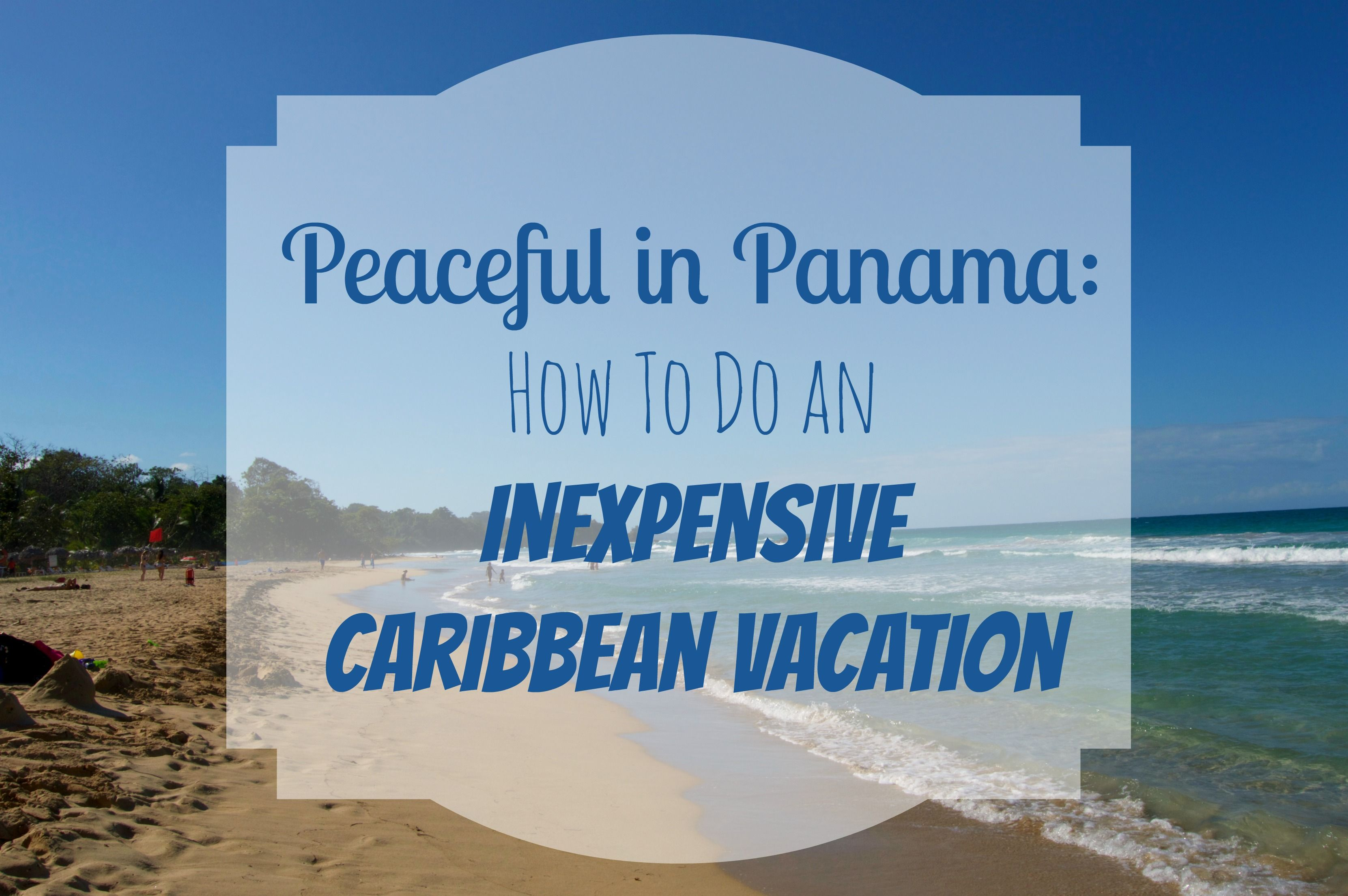 How To Do An Inexpensive Caribbean Vacation  Caribbean