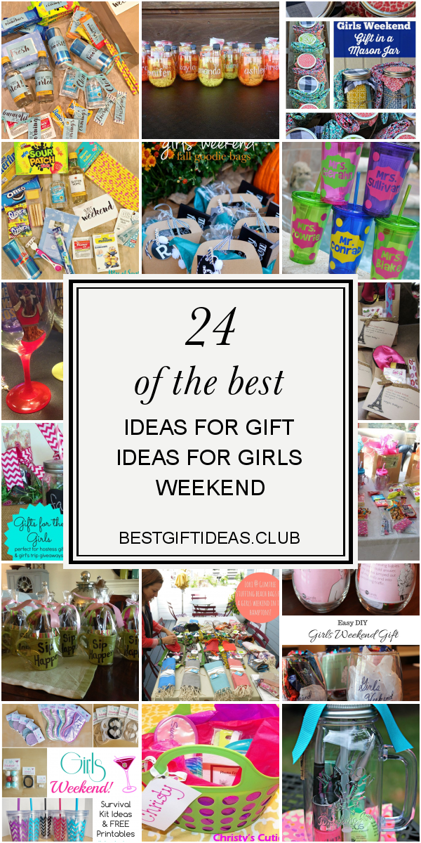 Gift Ideas for Girls Weekend Awesome Girls Weekend Gift Bags