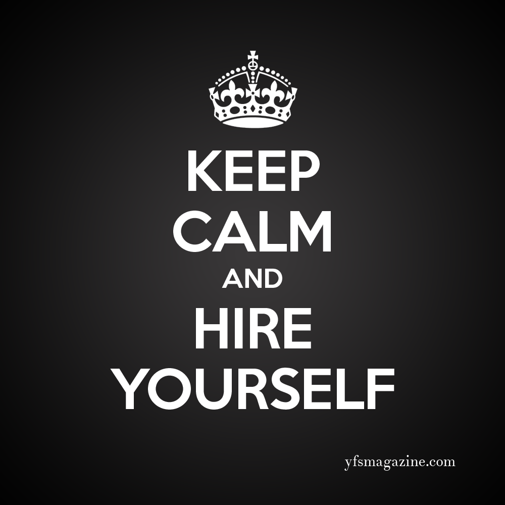 Small Business Quotes Keep Calm And Hire Yourselfsmall Business  Startups