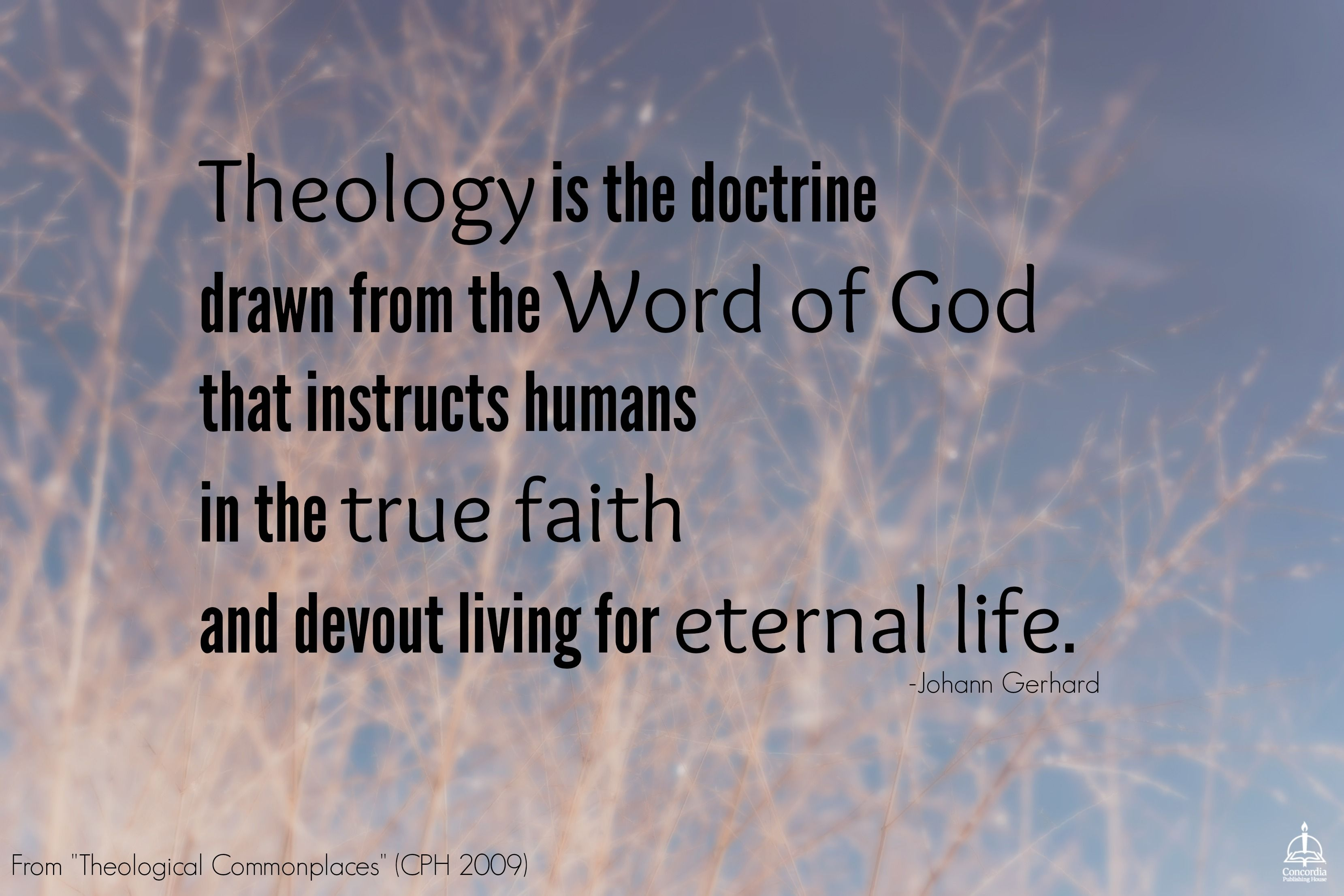 Theology Is The Doctrine Drawn From The Word Of God That
