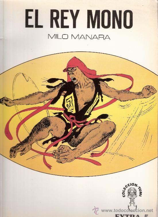 Milo Manara 1945 El rey mono fue su primer gran cómic 1976 basado en una leyenda China En esta primera entrega ya entremezcla un buen guión con escenas eróticas y un perfecto dibujo del cuerpo de la mujer.