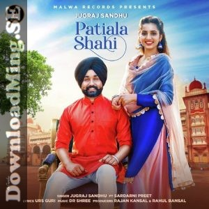 Patiala Shahi 2019 Punjabi Mp3 Songs Download Mp3 Song Pop Mp3 Mp3 Song Download
