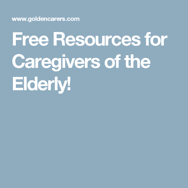 Free Resources for Caregivers of the Elderly! | Dementia | Pinterest