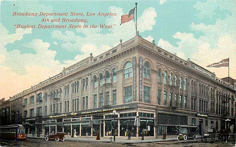 The Broadway Department Store Los Angeles Downtown Los Angeles Los Angeles History