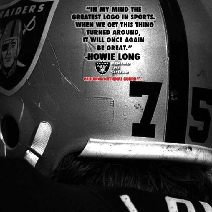 #75 Howie Long has spoken.  So true, so VERY true!!  Rising out of the ashes, the Oakland Raiders will once again achieve DOMINANCE and Raider Nation will ROAR!!