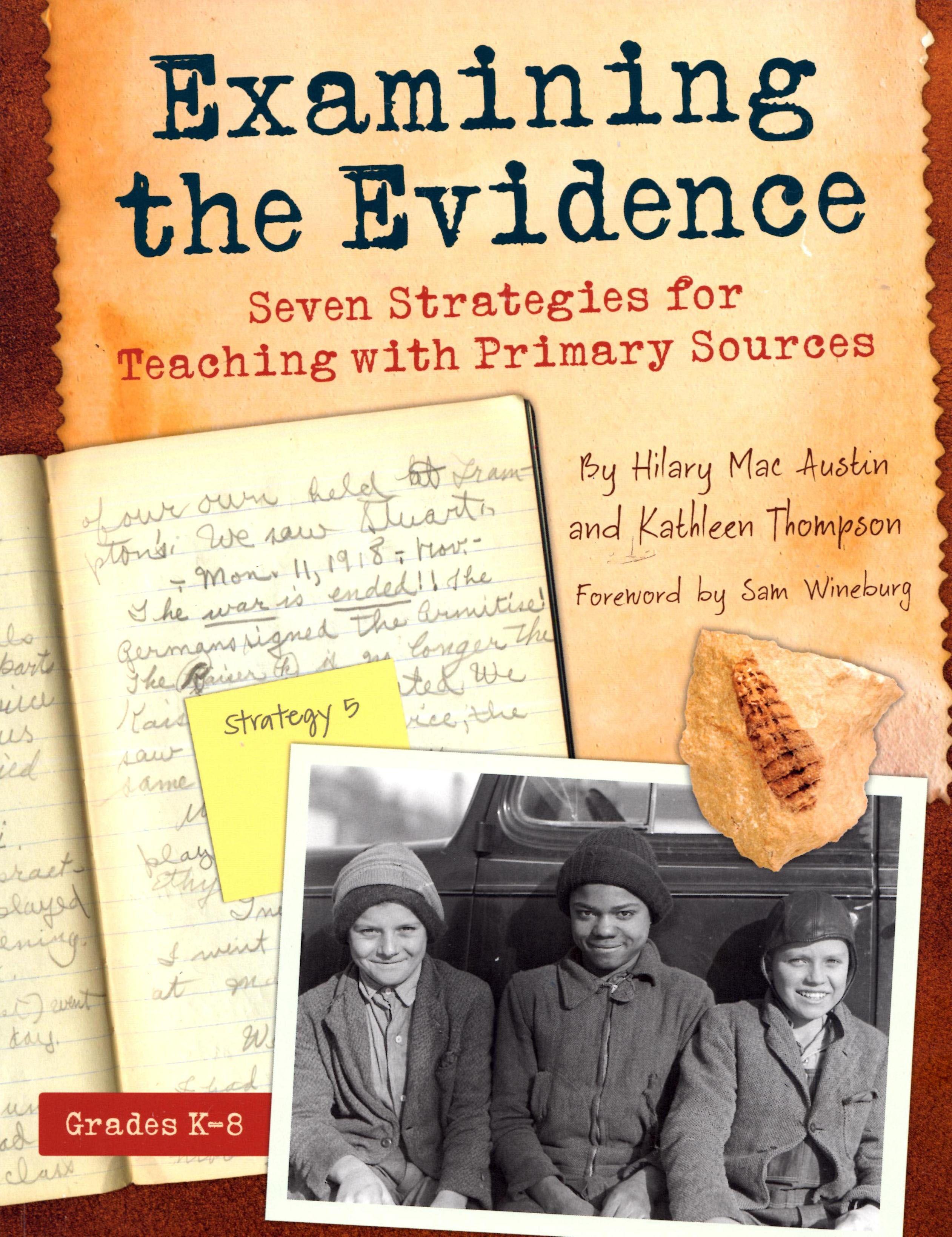 Examining Evidence Thinking Historian
