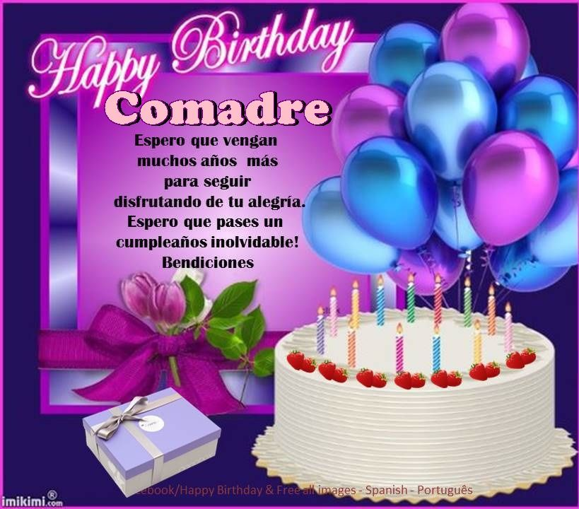 Happy Birthday Quotes For Brother In Spanish: Comadre ┌iiiii┐Felíz Cumpleaños ┌iiiii┐
