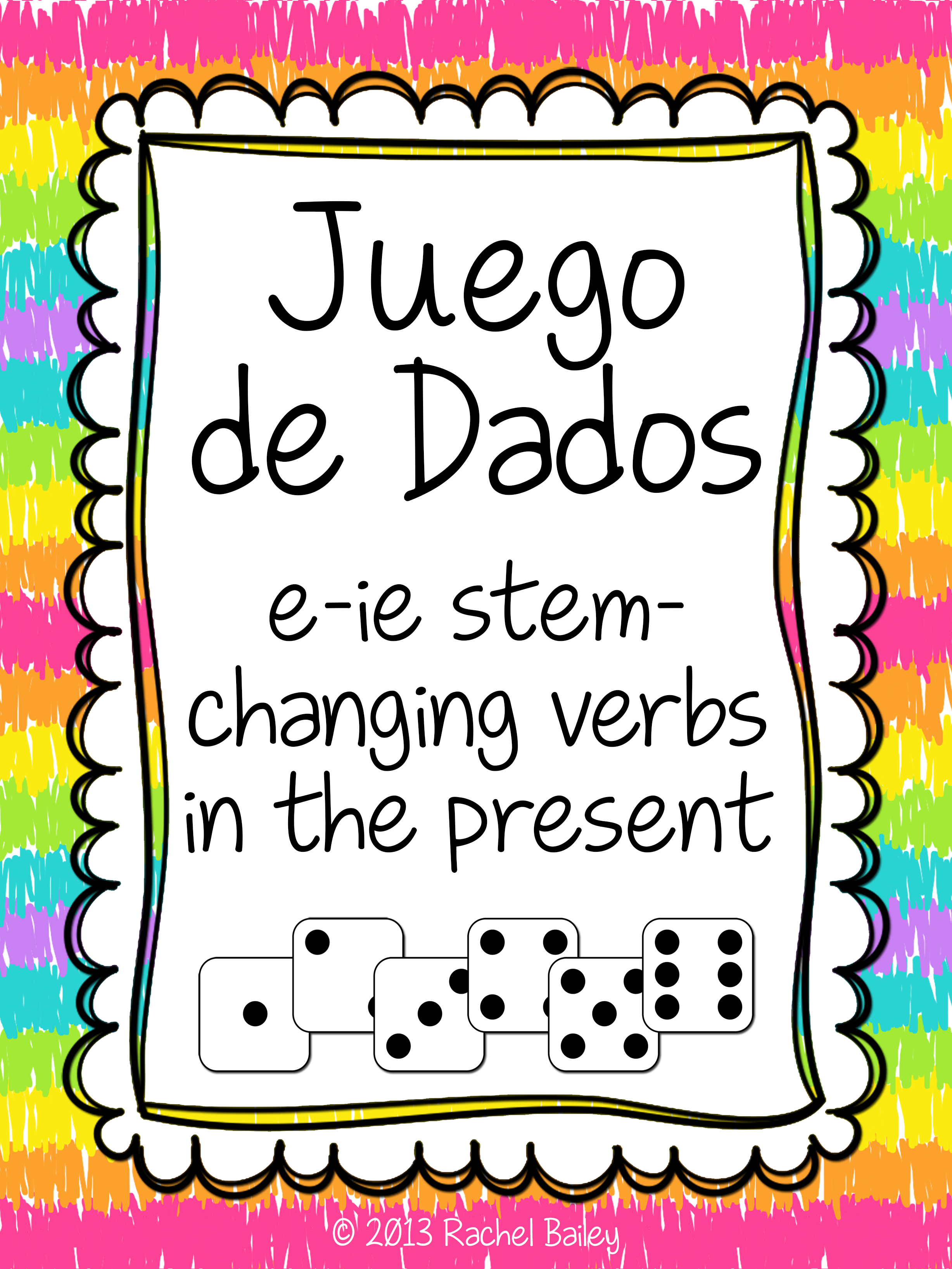 E To Ie Stem Changing Verbs Conjugation Dice Activity Teaching Spanish Elementary Spanish Learning Spanish [ 3273 x 2455 Pixel ]