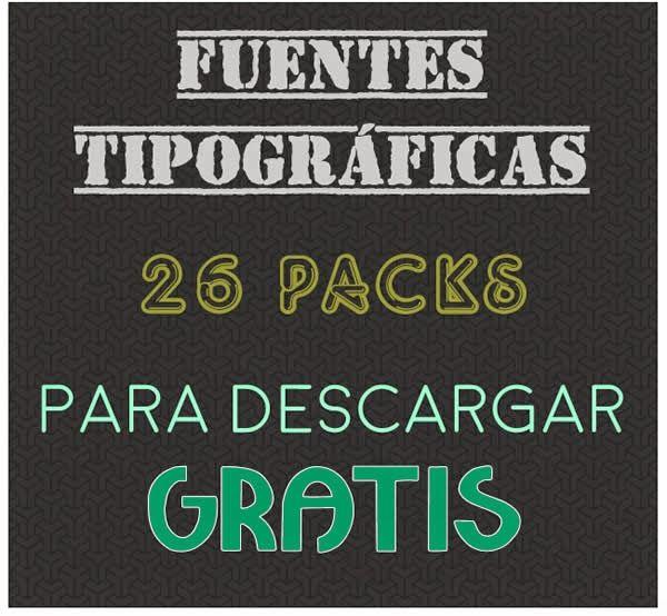 26 Packs De Fuentes Tipográficas Para Descargar Gratis Fuente Tipográfica Fuente Gratis Tipografico