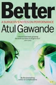 Better By Atul Gawande Books Author Wellness