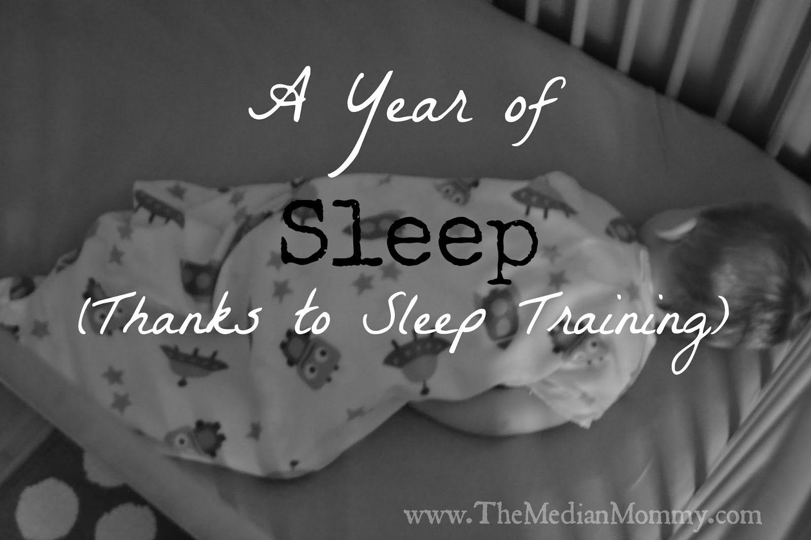 The Median Mommy A Year Of Sleep Thanks To Sleep