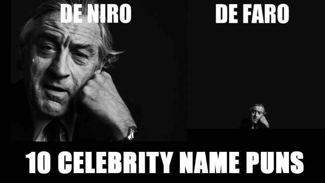 10 Celebrity Name Puns With Images Celebrity Names Celebrity Name Puns Puns
