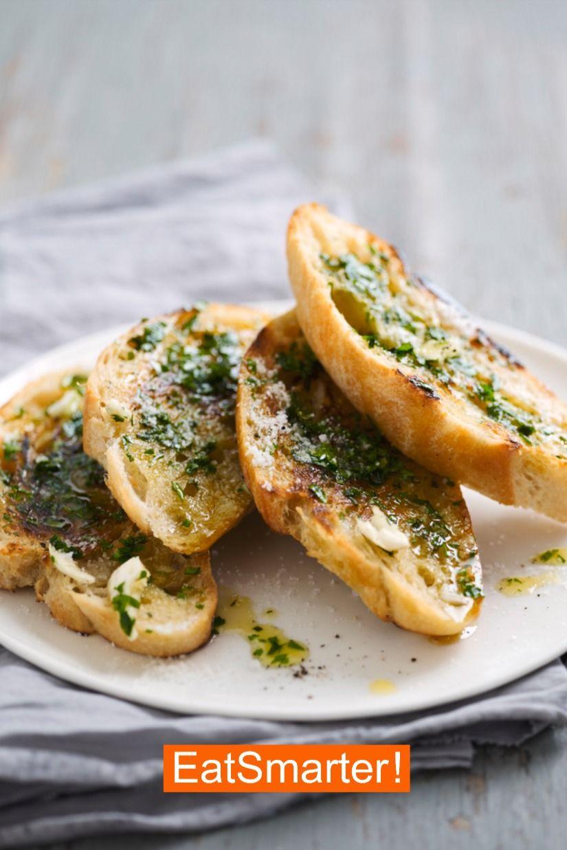 Rezept für Knoblauchbrot zum Selbermachen | EAT SMARTER