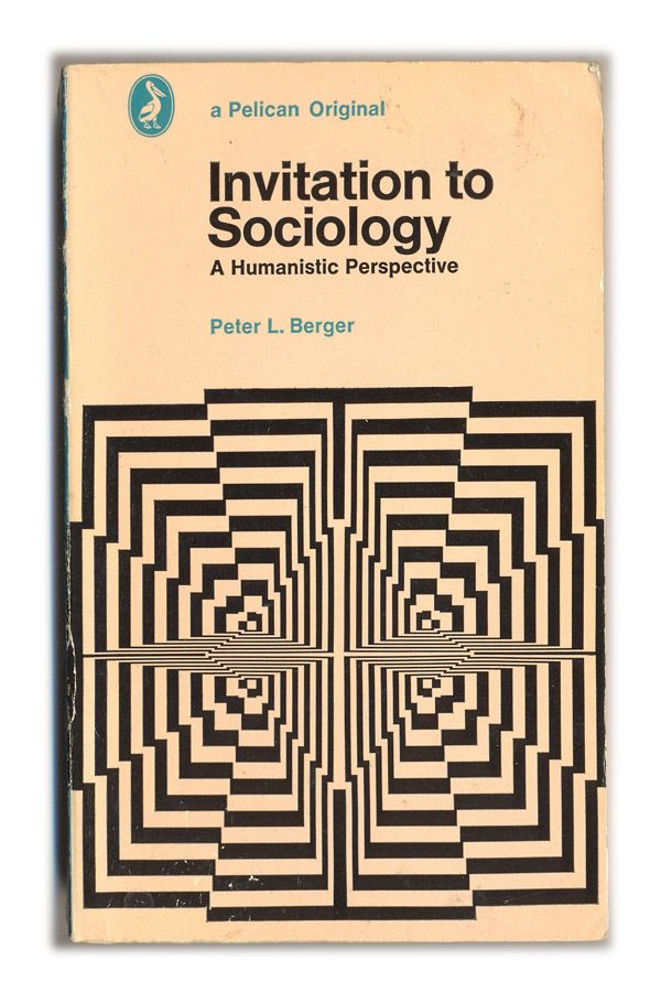 peter berger invitation to sociology