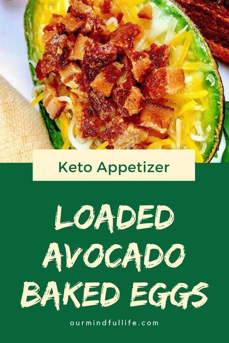 Loaded Avocado Baked Eggs #ketorecipesforbeginners