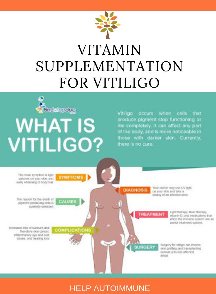 Vitamin for Vitiligo   Vitiligo   Treating Vitiligo   Autoimmune disease