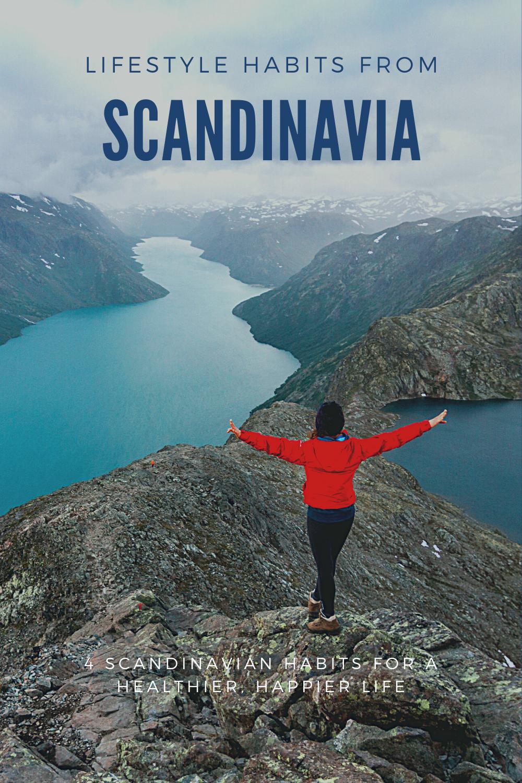 4 Scandinavian Habits For A Healthier Life In 2020 Scandinavian Lifestyle Life Scandinavian