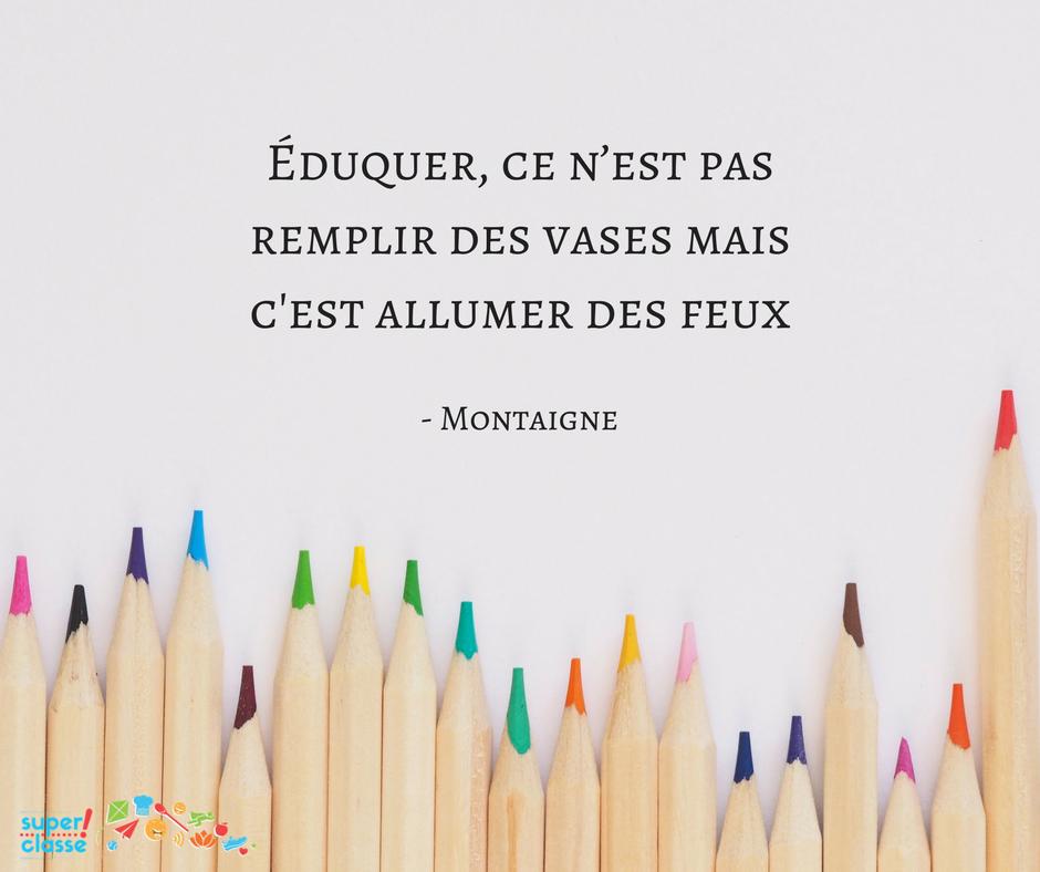 Citation Du Jour Enseigner Prof Enseignant Montaigne Superclasse Education