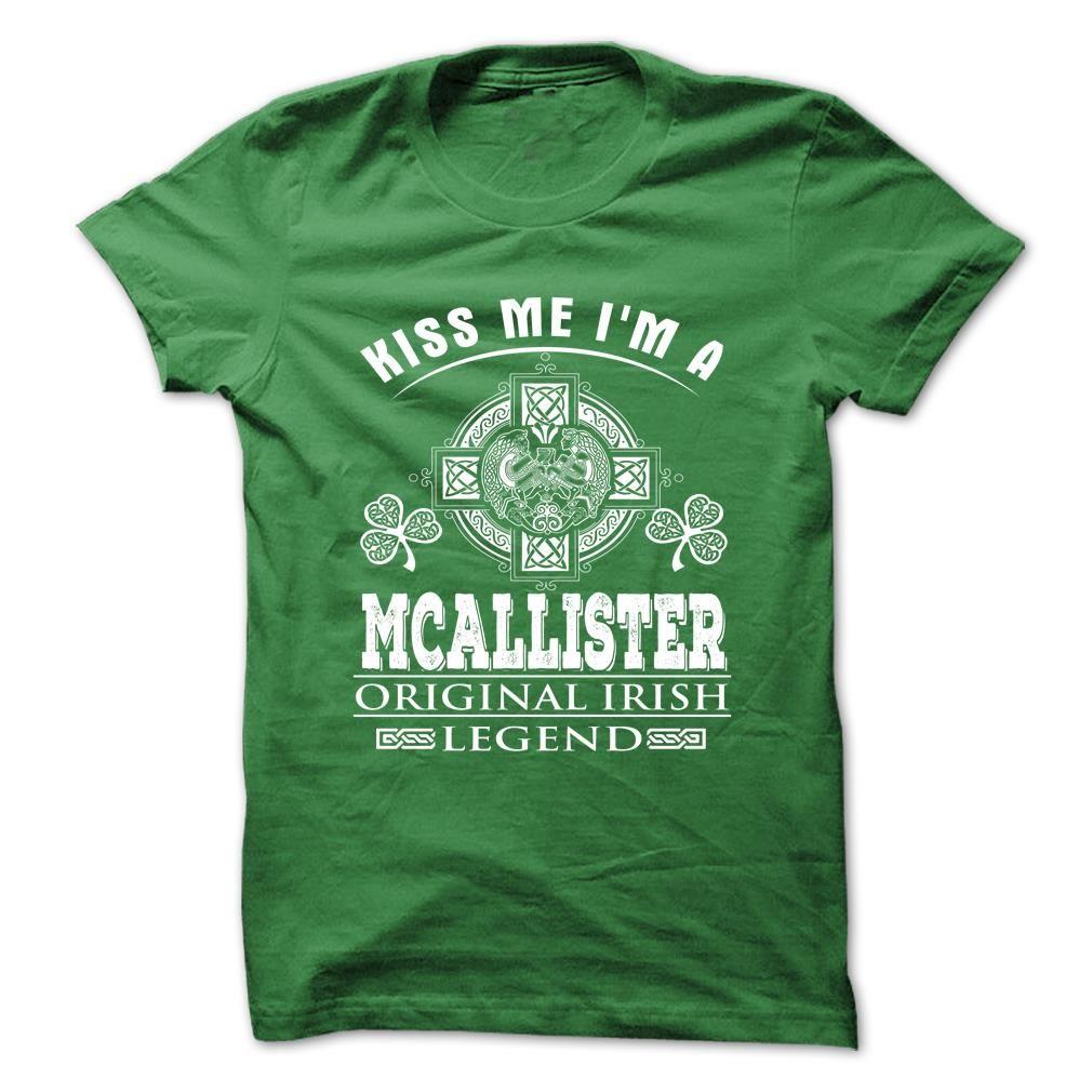 (Tshirt Sale) 6 Kiss Me I Am MCALLISTER at Tshirt design Facebook Hoodies Tees Shirts