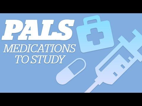 PALS Medications to Study: Online printable flashcards for PALS ...
