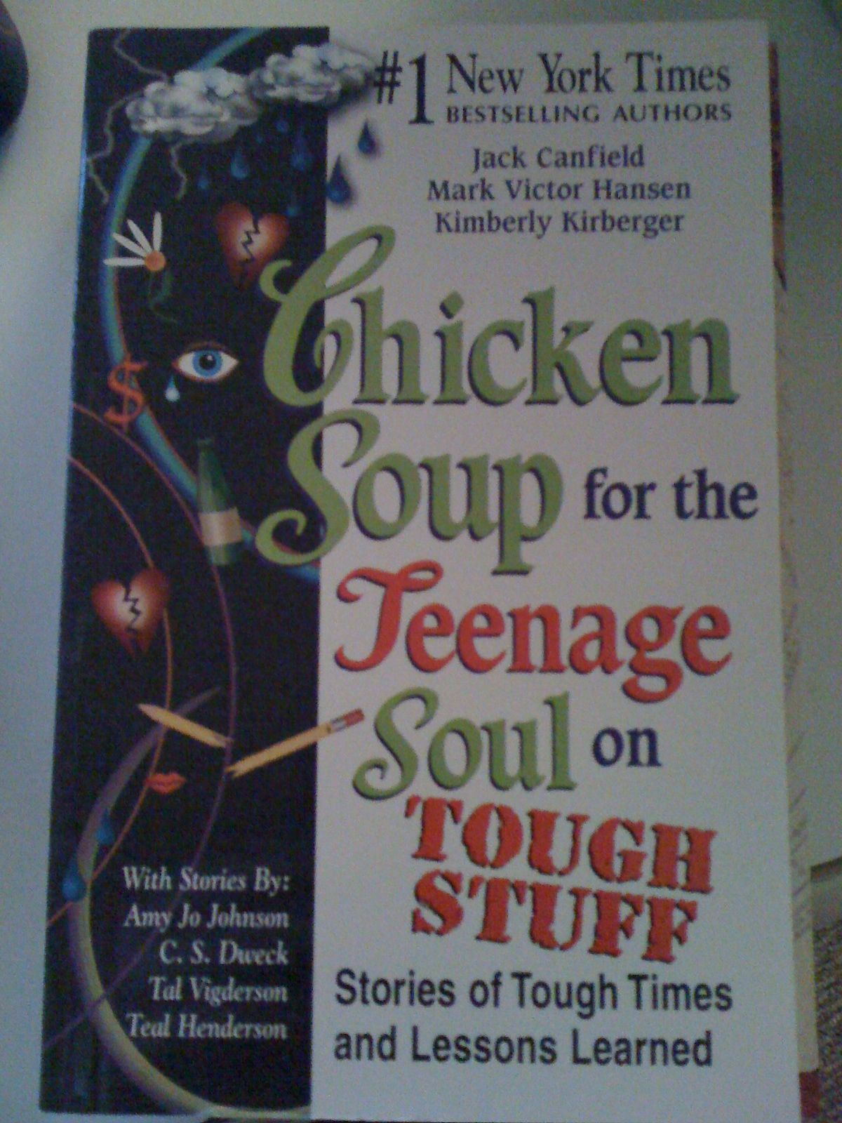 Chicken Soup for the Teenage Soul on Tough Stuff in mhenni's Garage Sale in York , PA for $5.00. Paperback Shipping only