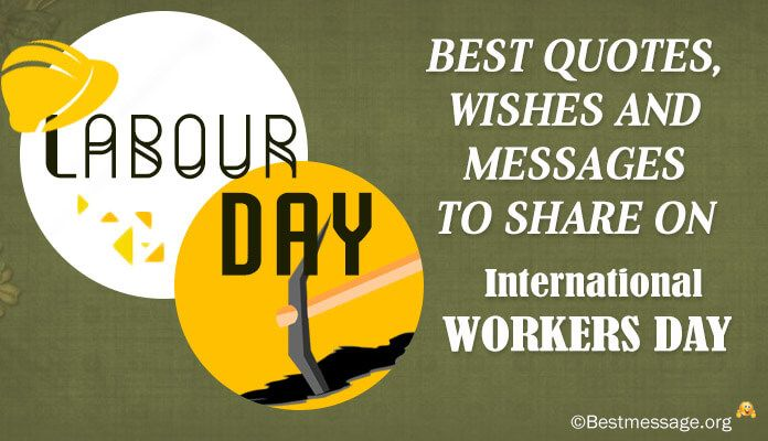 1st May Labour Day Messages Best International Workers Day Wishes