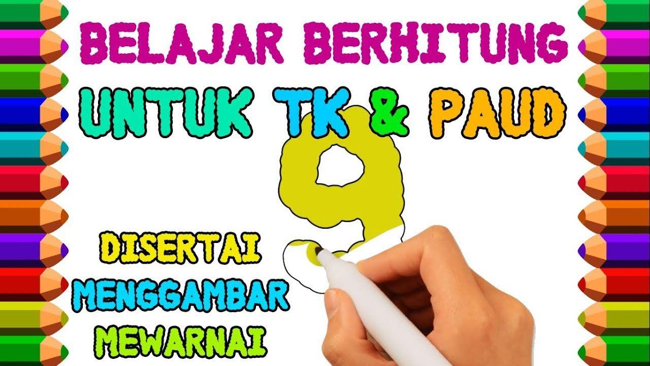 Belajar Menghitung Untuk TK & PAUD Disertai Menggambar Angka
