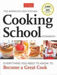 Cookbook-The America's Test Kitchen Cooking School Cookbook: Everything You Need to Know to Become a Great Cook