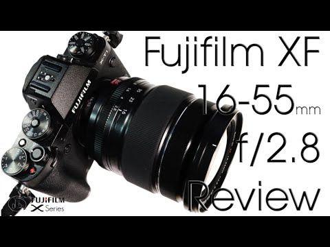 Fujifilm Fujinon Xf 16 55mm F 2 8 R Lm Wr Review Fujifilm Video Photography Reviews