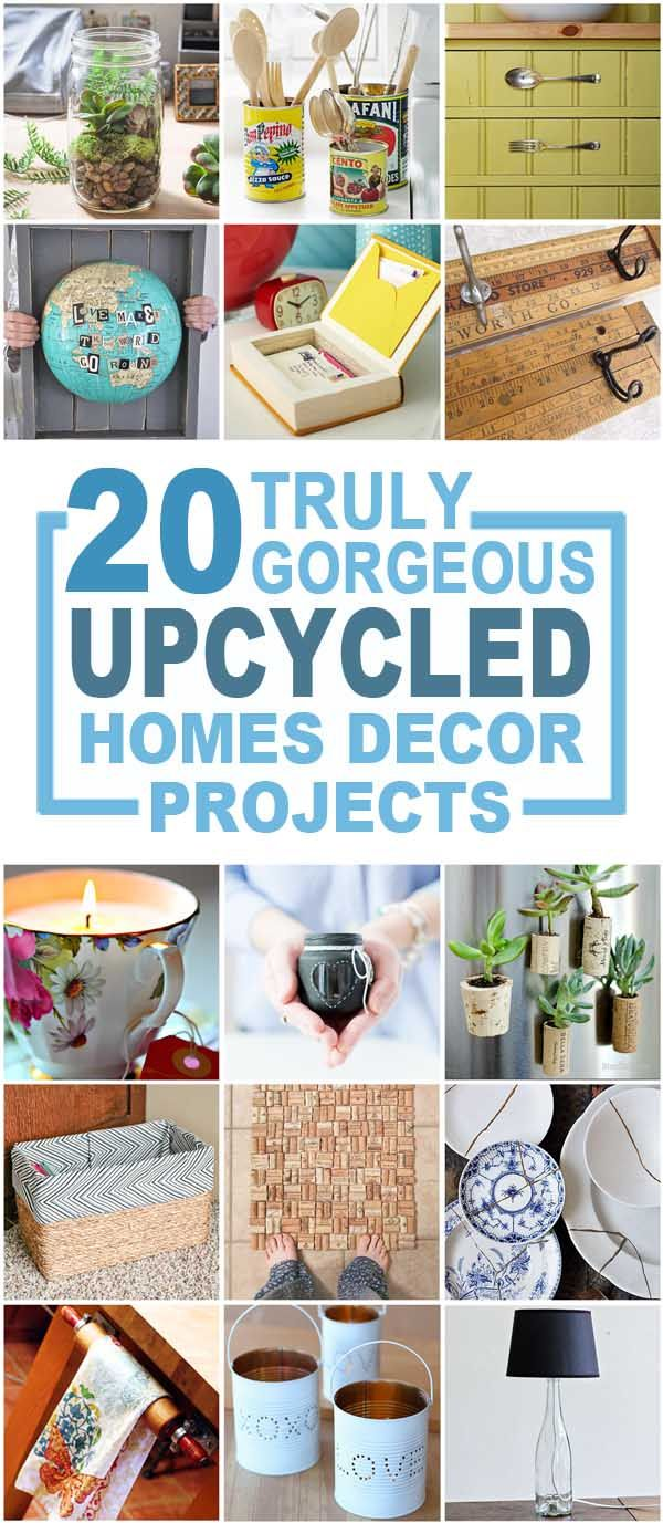 20 Upcycled Home Decor Items To Make And Love Upcycled Home Decor Recycled Home Decor Diy Home Crafts