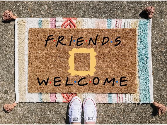 Friends Welcome Doormat Friends Doormat Cute Doormat Custom