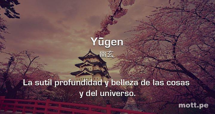 Yugen Palabra Japonesa Que Tienen Un Profundo Y Hermoso