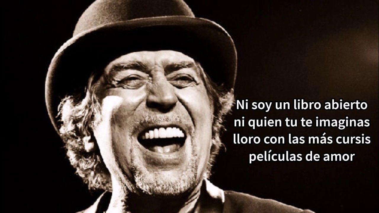 Joaquin Sabina Lo Niego Todo Letra Peliculas De Amor Canciones Letras De Canciones